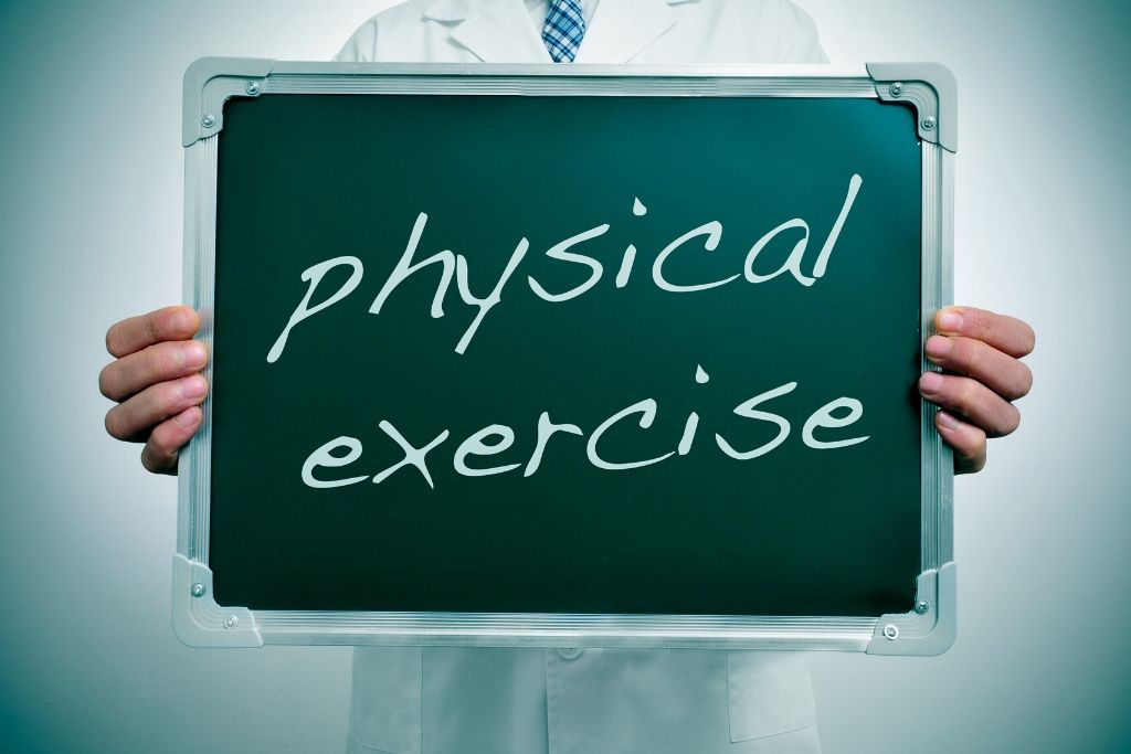 Take up physical exercise