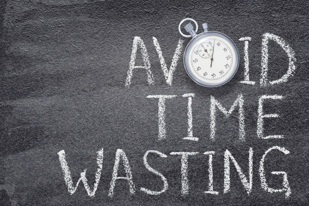 Avoid time-wasters