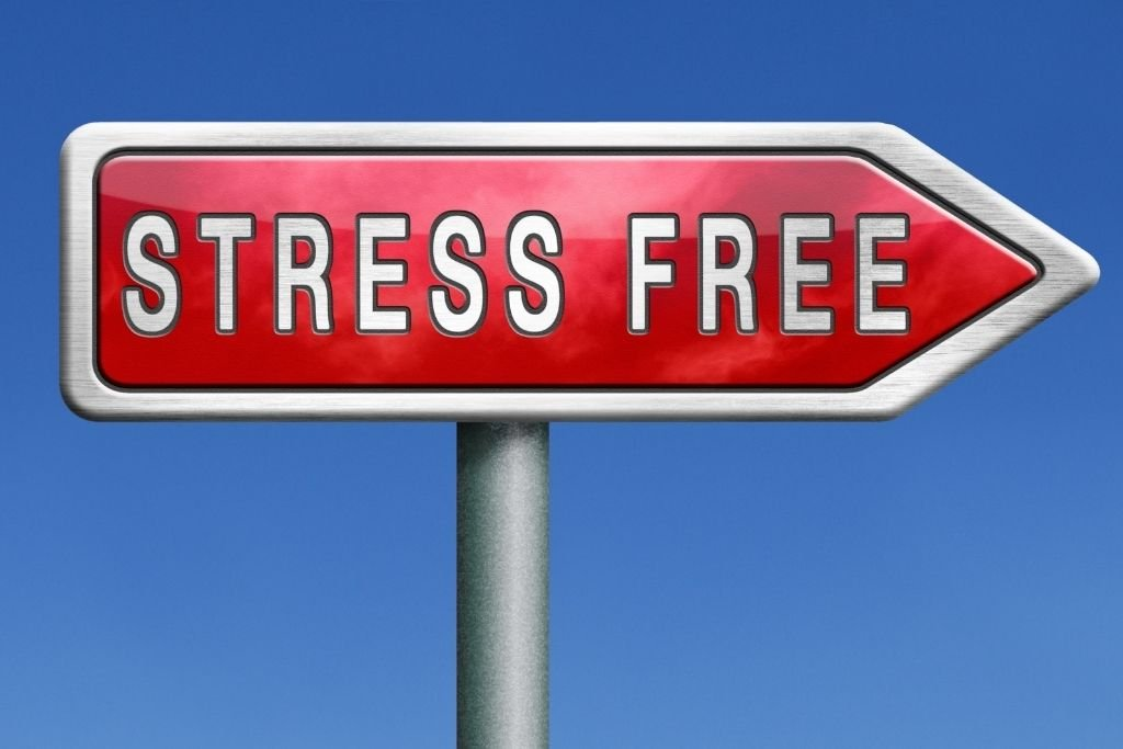 You lead a stress-free life
