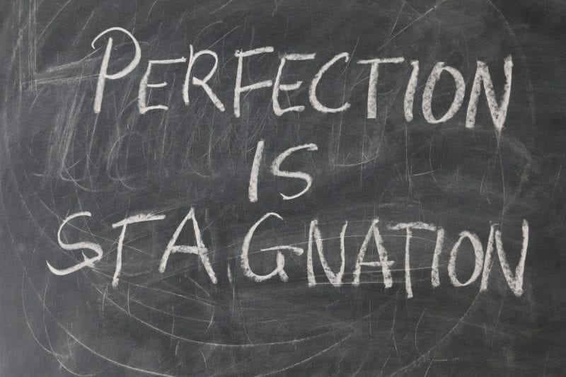 Progress Not Perfection Is The Right Approach
