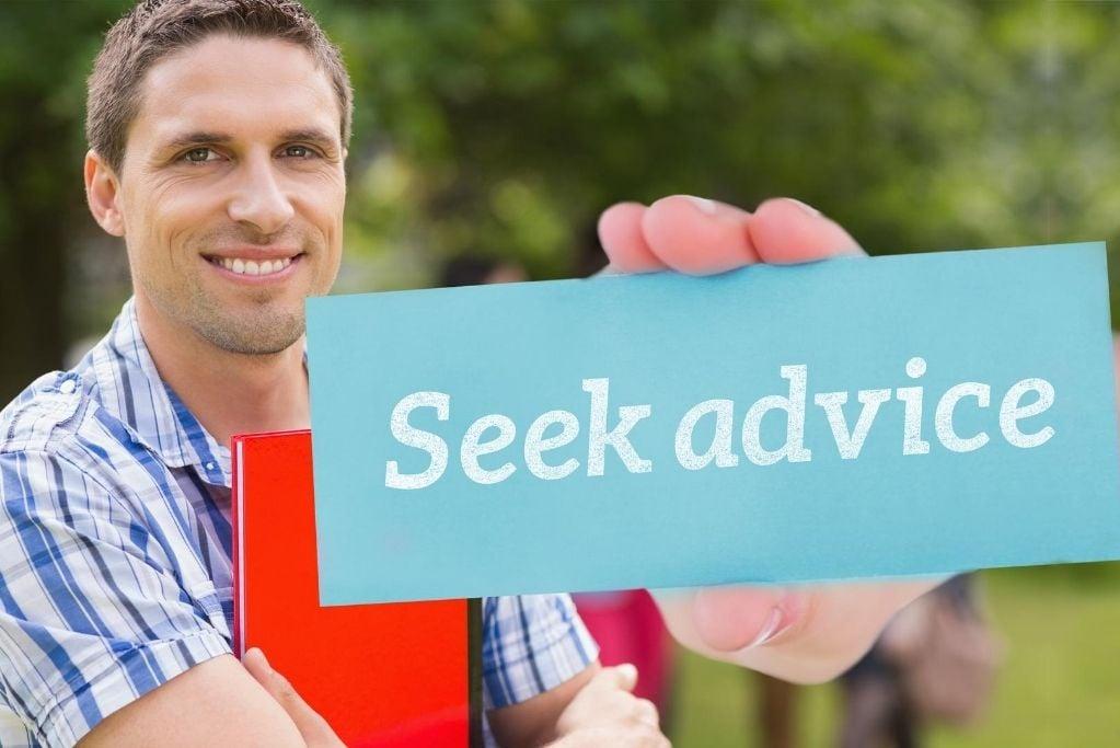 Seek advice
