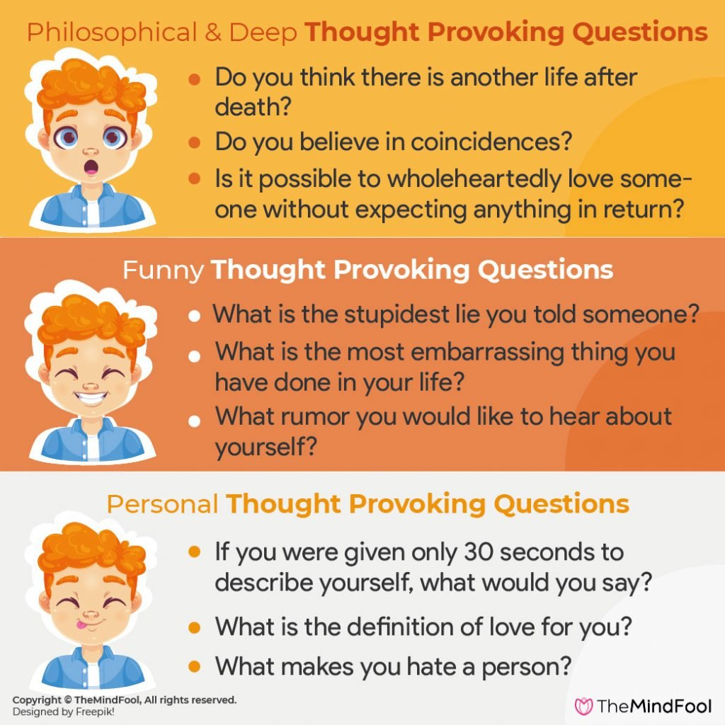 300 Thought Provoking Questions for Interesting