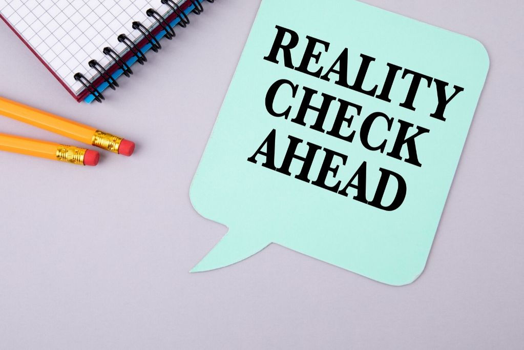 Get a reality check