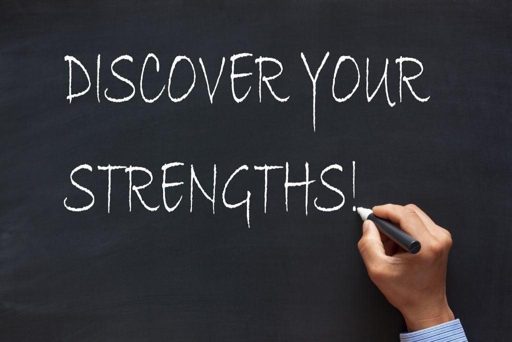 Analyze your strengths