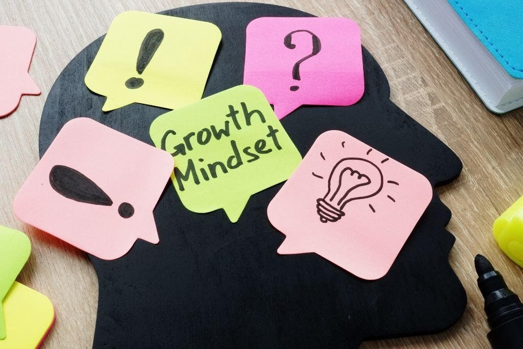 Get into a growth mindset