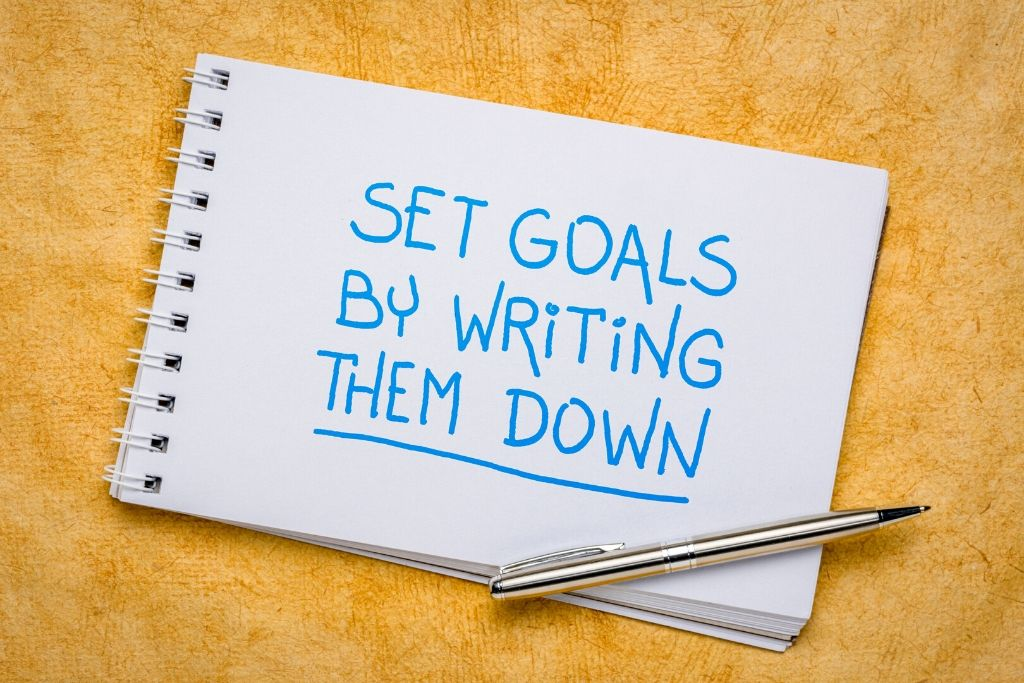 Set your goals every day by writing them down