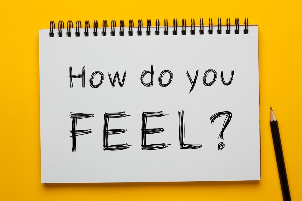 Tell people how you are feeling