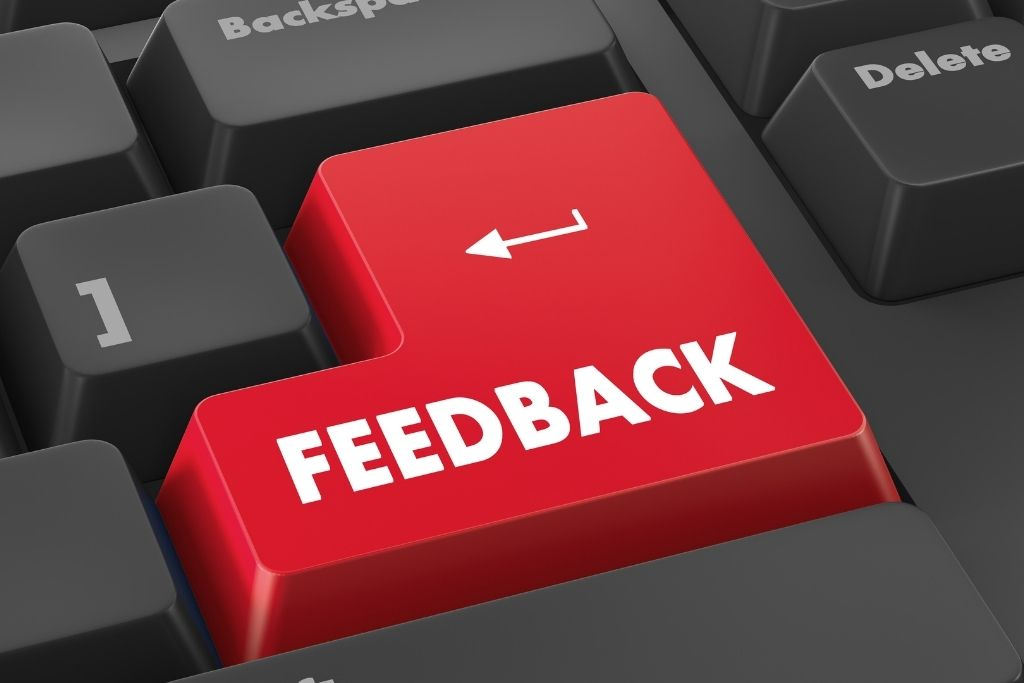 Ask for genuine feedback