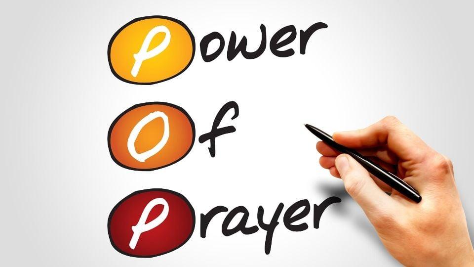 Power of Prayer – Going Beyond Faith