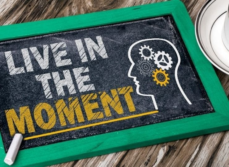 101 Live in the Moment Quotes to Inspire Living