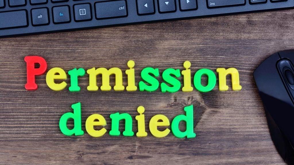 Don't Grant Permission