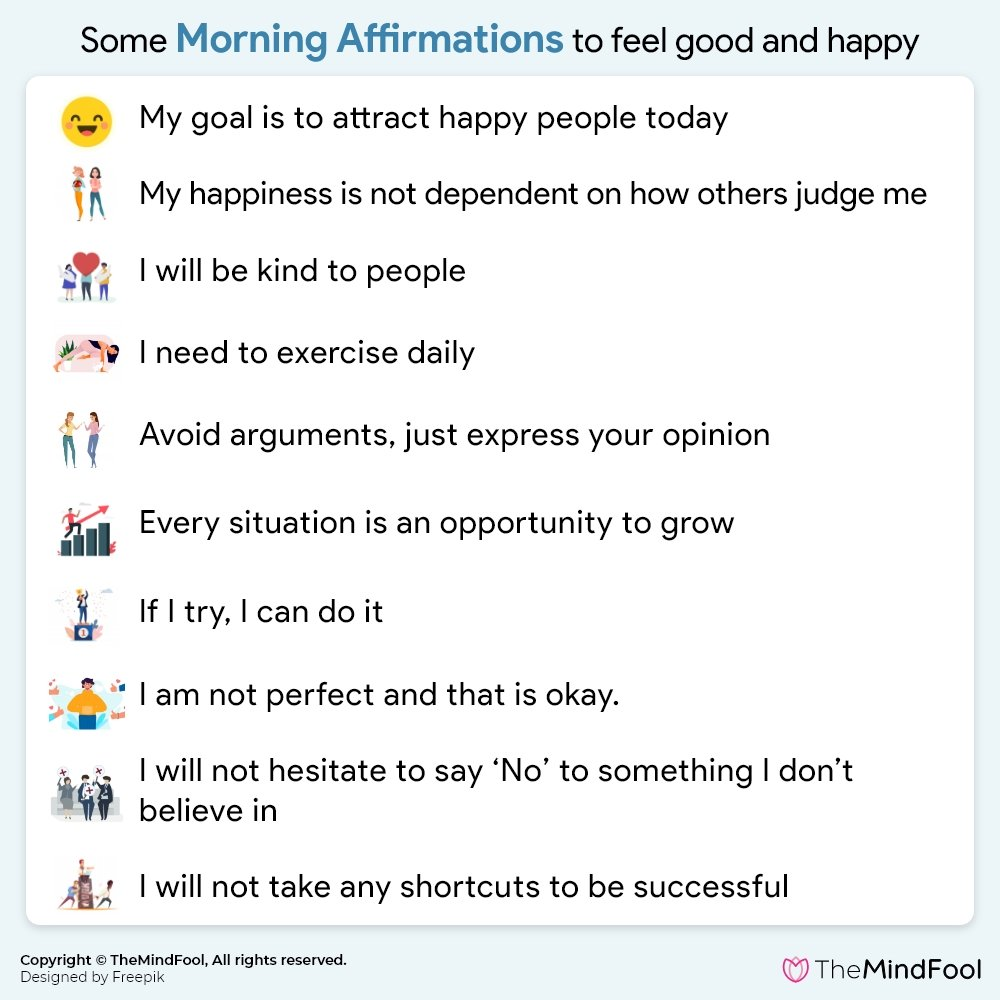 Some Morning Affirmations to feel good and happy
