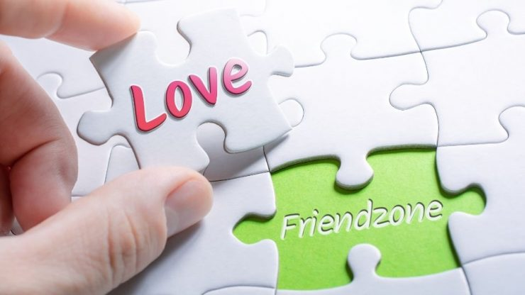 Do you think you are in Friend zone? This will help you get out of it