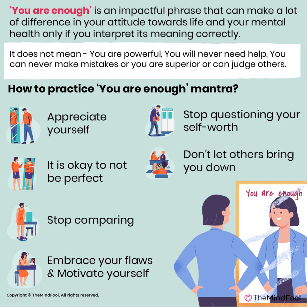 You Are Enough - 10 ways to use this phrase positively