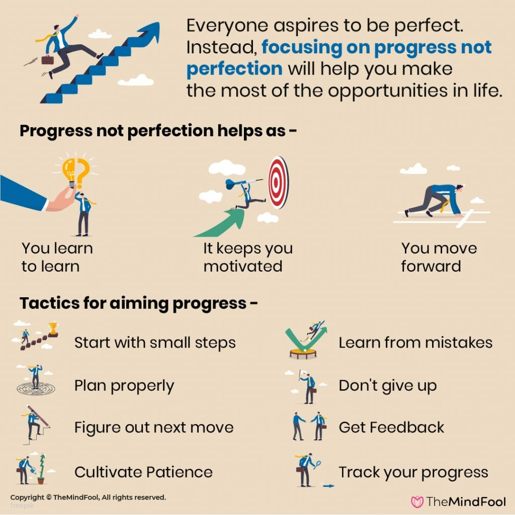 Why You Should Strive for Progress, Not Perfection?
